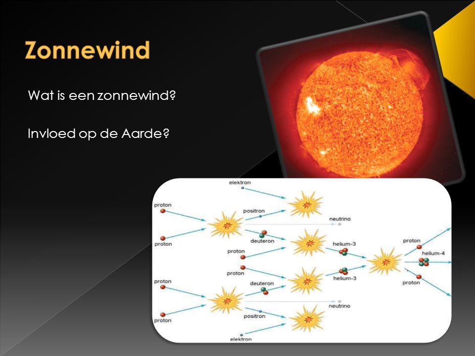 Wat is een zonnewind? Invloed op de Aarde?