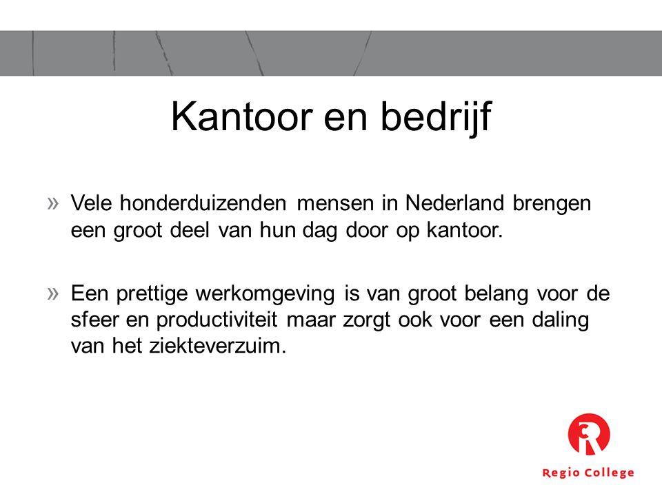 » Vele honderduizenden mensen in Nederland brengen een groot deel van hun dag door op kantoor. » Een prettige werkomgeving is van groot belang voor de