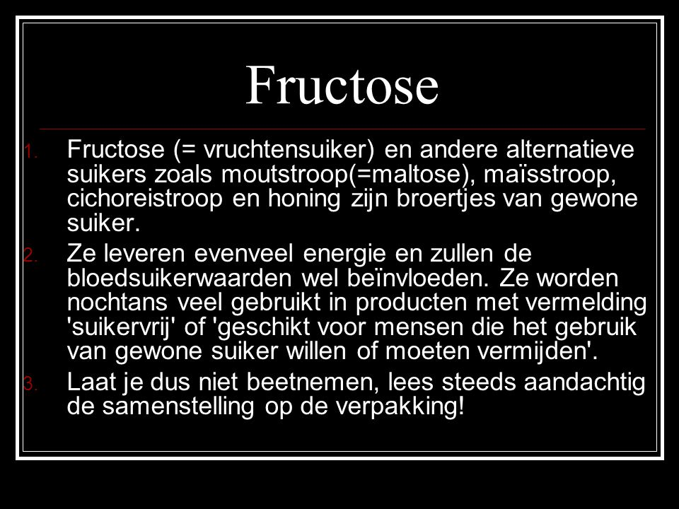 Fructose 1.