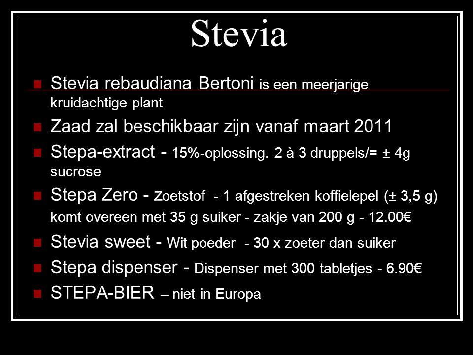 Stevia Stevia rebaudiana Bertoni is een meerjarige kruidachtige plant Zaad zal beschikbaar zijn vanaf maart 2011 Stepa-extract - 15%-oplossing. 2 à 3