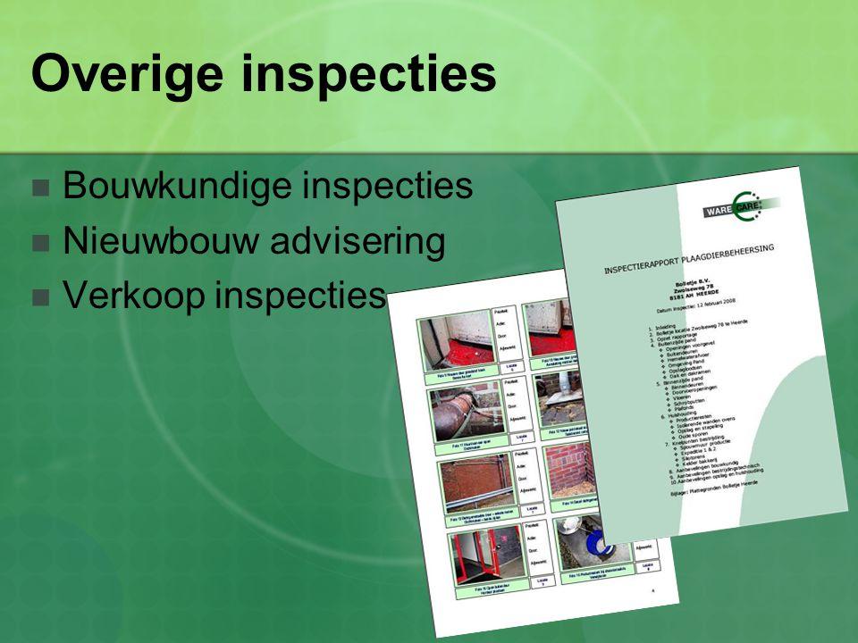 Overige inspecties Bouwkundige inspecties Nieuwbouw advisering Verkoop inspecties