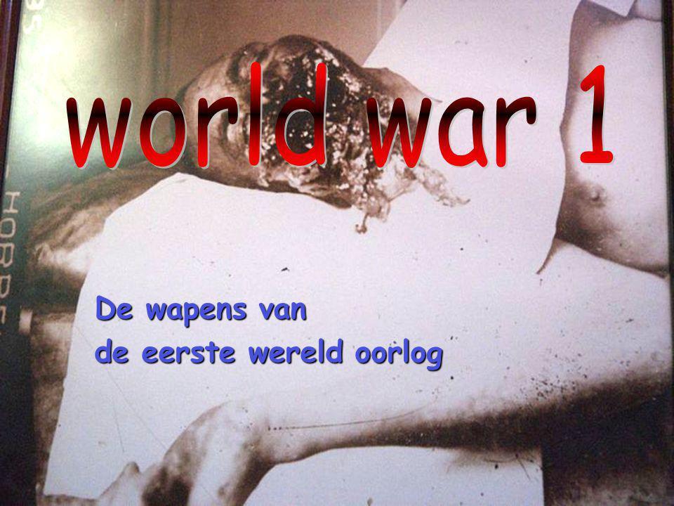 stefan van bemmel 3ta De wapens van de eerste wereld oorlog