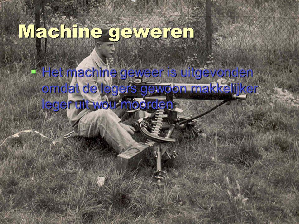 stefan van bemmel 3ta Machine geweren  Het machine geweer is uitgevonden omdat de legers gewoon makkelijker leger uit wou moorden