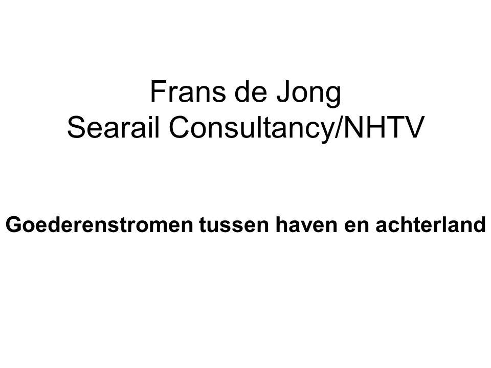 Frans de Jong Searail Consultancy/NHTV Goederenstromen tussen haven en achterland