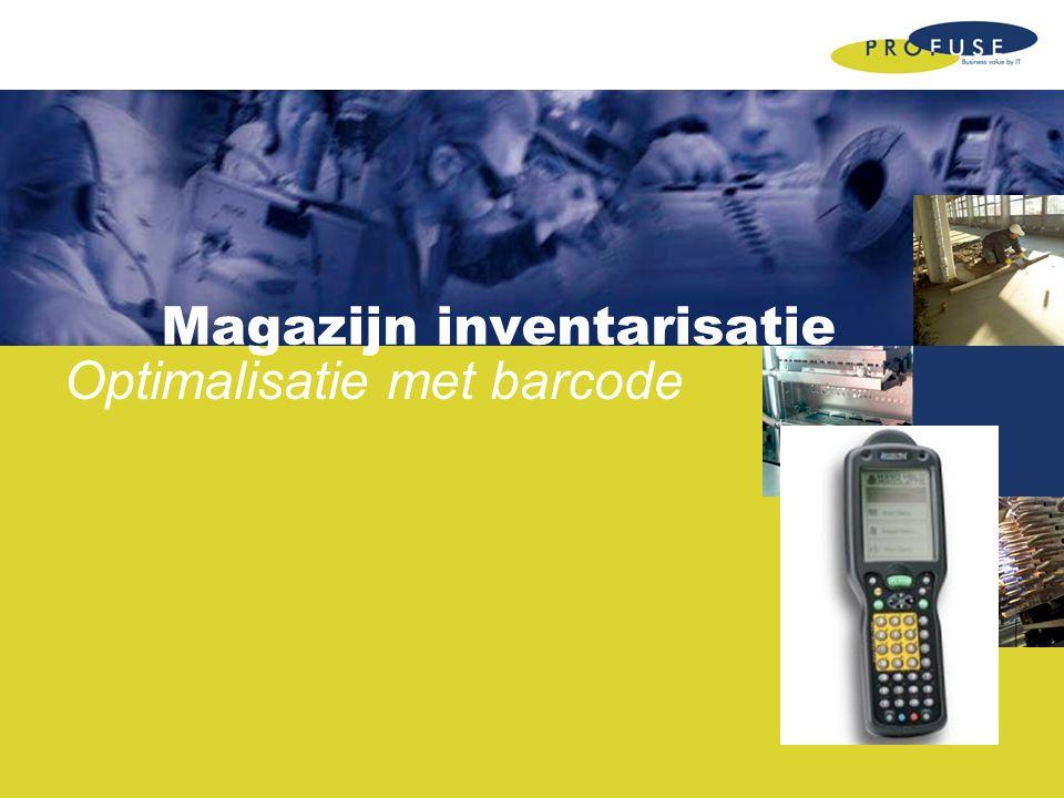 Magazijn inventarisatie Optimalisatie met barcode