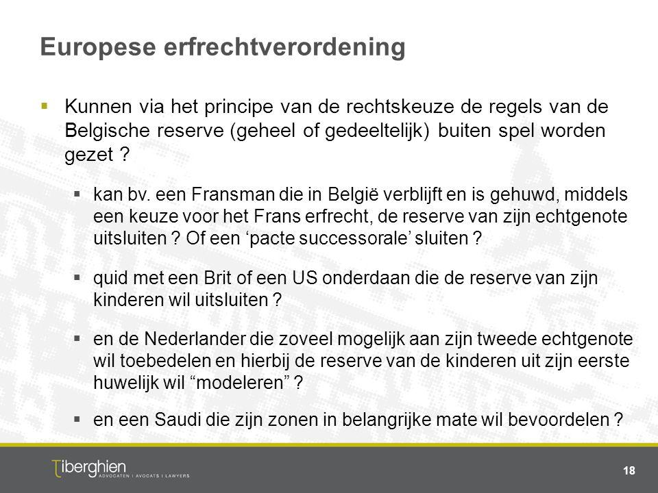 Europese erfrechtverordening  Kunnen via het principe van de rechtskeuze de regels van de Belgische reserve (geheel of gedeeltelijk) buiten spel word