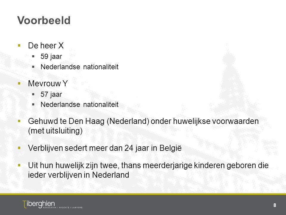 Voorbeeld  De heer X  59 jaar  Nederlandse nationaliteit  Mevrouw Y  57 jaar  Nederlandse nationaliteit  Gehuwd te Den Haag (Nederland) onder h