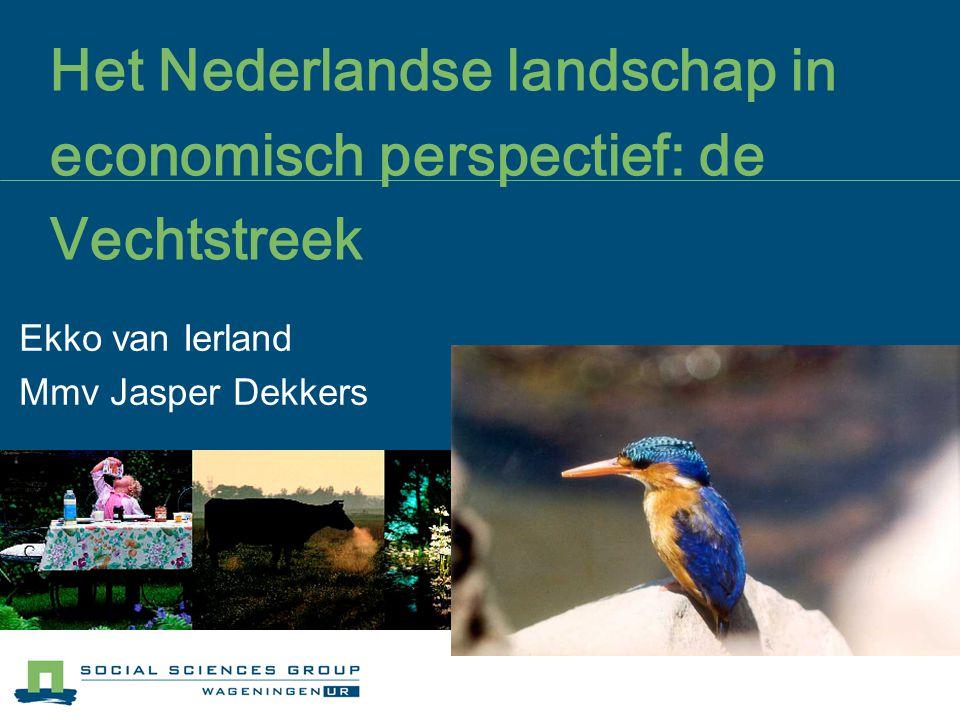 Het Nederlandse landschap in economisch perspectief: de Vechtstreek Ekko van Ierland Mmv Jasper Dekkers