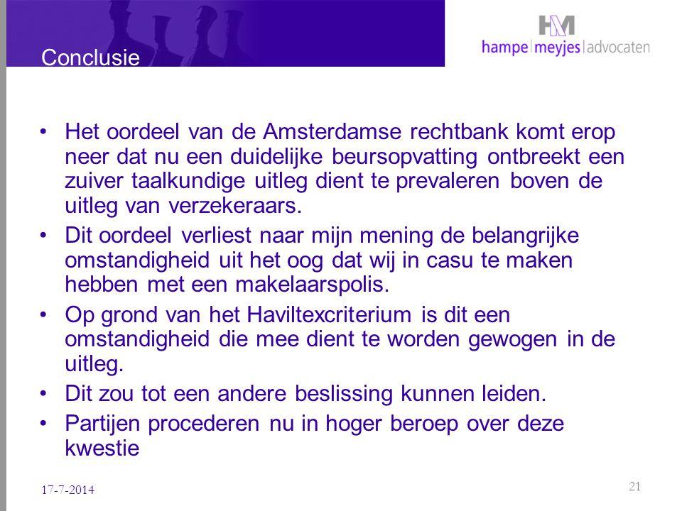Conclusie Het oordeel van de Amsterdamse rechtbank komt erop neer dat nu een duidelijke beursopvatting ontbreekt een zuiver taalkundige uitleg dient t