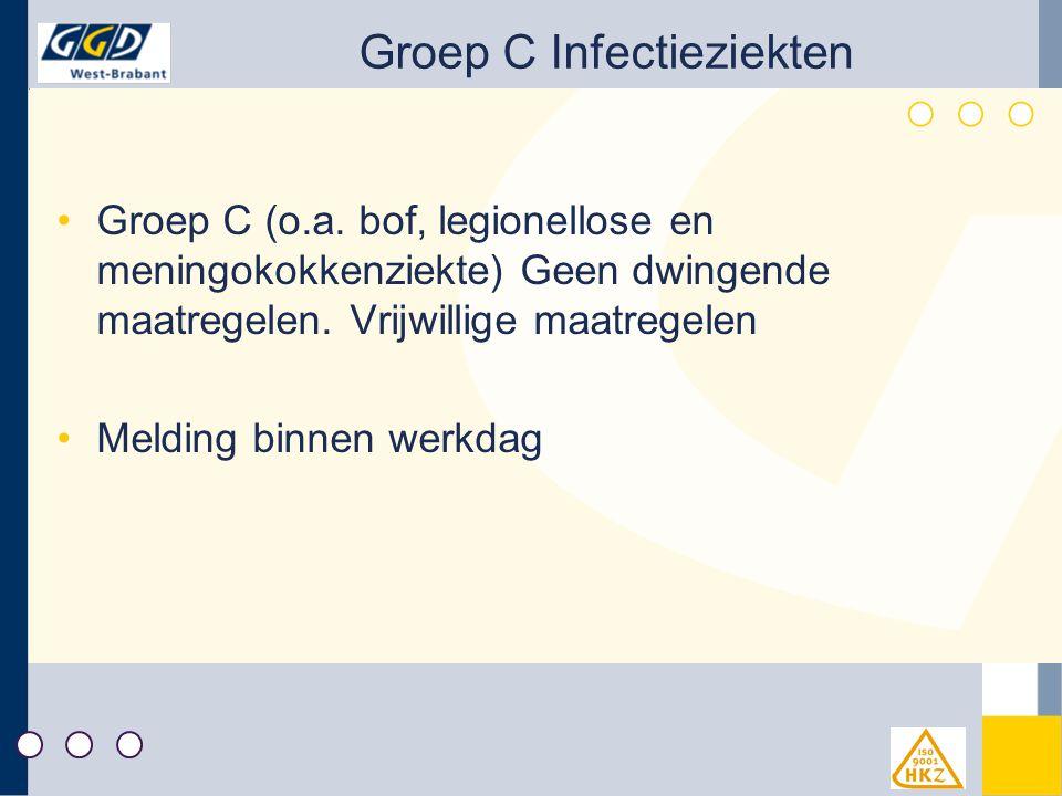 Groep C Infectieziekten Groep C (o.a.