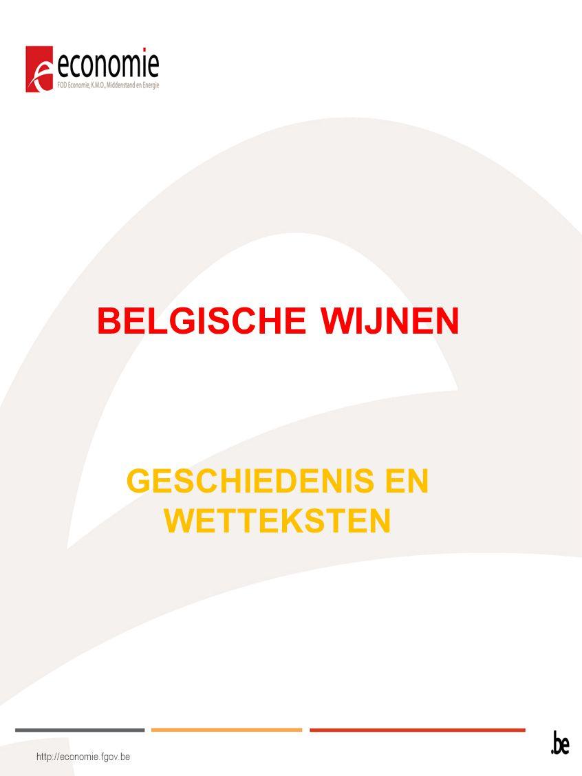 http://economie.fgov.be De wijnbouw kwam in België in de 9 de eeuw tot ontwikkeling.