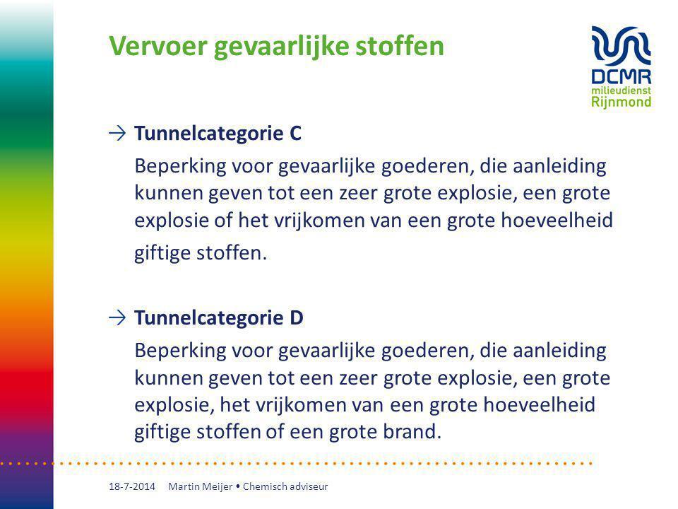 Vervoer gevaarlijke stoffen Tunnelcategorie C Beperking voor gevaarlijke goederen, die aanleiding kunnen geven tot een zeer grote explosie, een grote