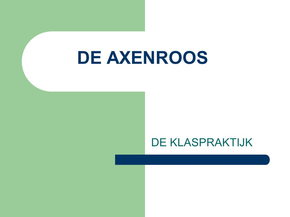 DE AXENROOS DE KLASPRAKTIJK