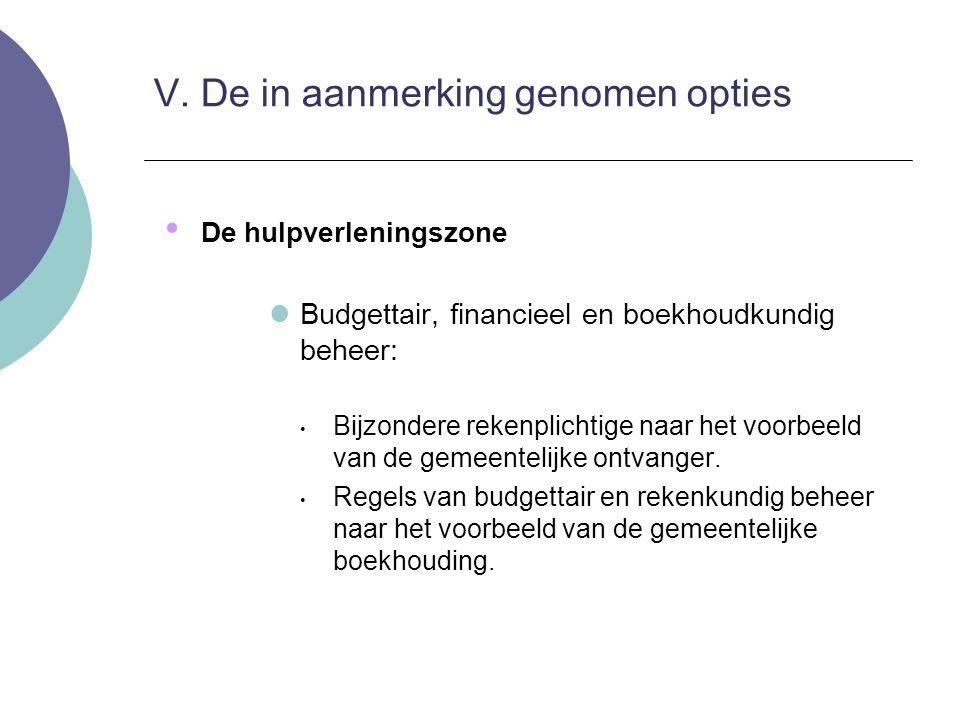 De hulpverleningszone Budgettair, financieel en boekhoudkundig beheer: Bijzondere rekenplichtige naar het voorbeeld van de gemeentelijke ontvanger. Re