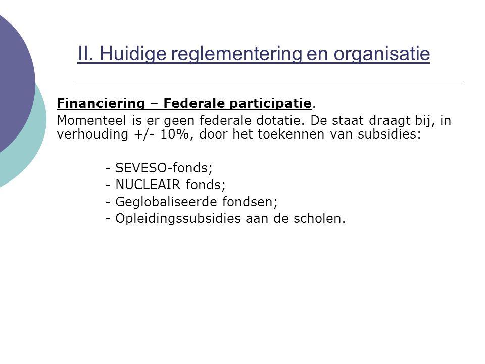 Federaal kenniscentrum  Beheerscomité: Rol:  Beheer in ruime zin van het centrum - monitoring en evaluatie;  Goedkeuring van de actieplannen;  Activiteitenrapport;  Advies over de werking;  Enz.