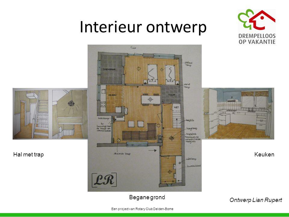 Interieur ontwerp Een project van Rotary Club Delden-Borne Hal met trap Ontwerp Lian Rupert Begane grond Keuken