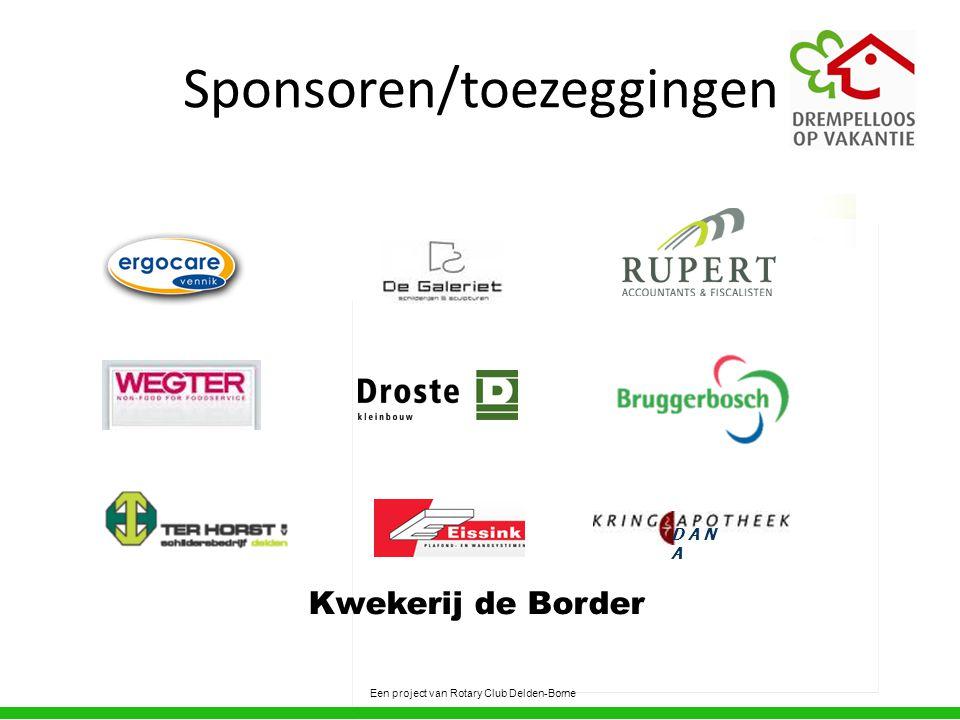 Sponsoren/toezeggingen Een project van Rotary Club Delden-Borne Kwekerij de Border D A N A