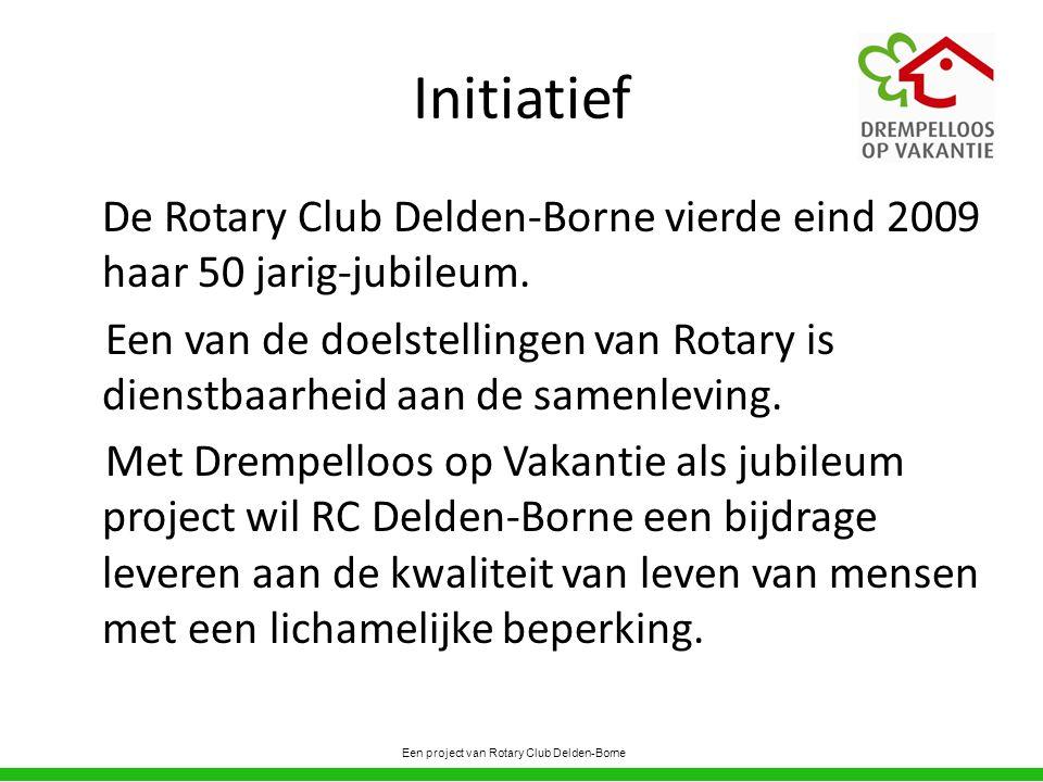 Initiatief De Rotary Club Delden-Borne vierde eind 2009 haar 50 jarig-jubileum.