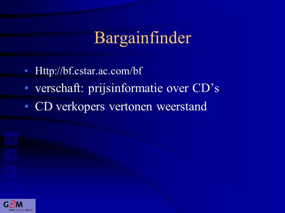 Bargainfinder Http://bf.cstar.ac.com/bf verschaft: prijsinformatie over CD's CD verkopers vertonen weerstand