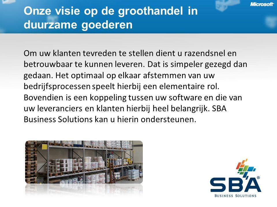 Onze visie op de groothandel in duurzame goederen Om uw klanten tevreden te stellen dient u razendsnel en betrouwbaar te kunnen leveren.