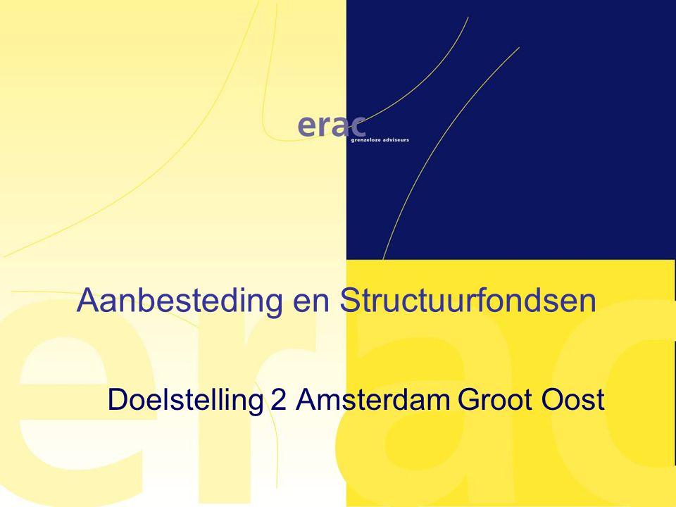 Aanbesteding en Structuurfondsen Doelstelling 2 Amsterdam Groot Oost