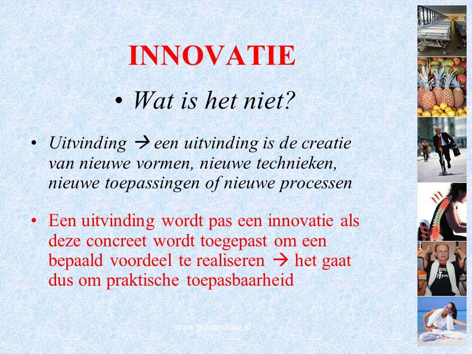 INNOVATIE Wat is het niet? Uitvinding  een uitvinding is de creatie van nieuwe vormen, nieuwe technieken, nieuwe toepassingen of nieuwe processen Een