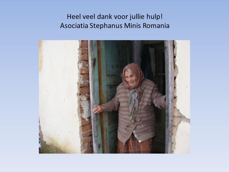 Heel veel dank voor jullie hulp! Asociatia Stephanus Minis Romania