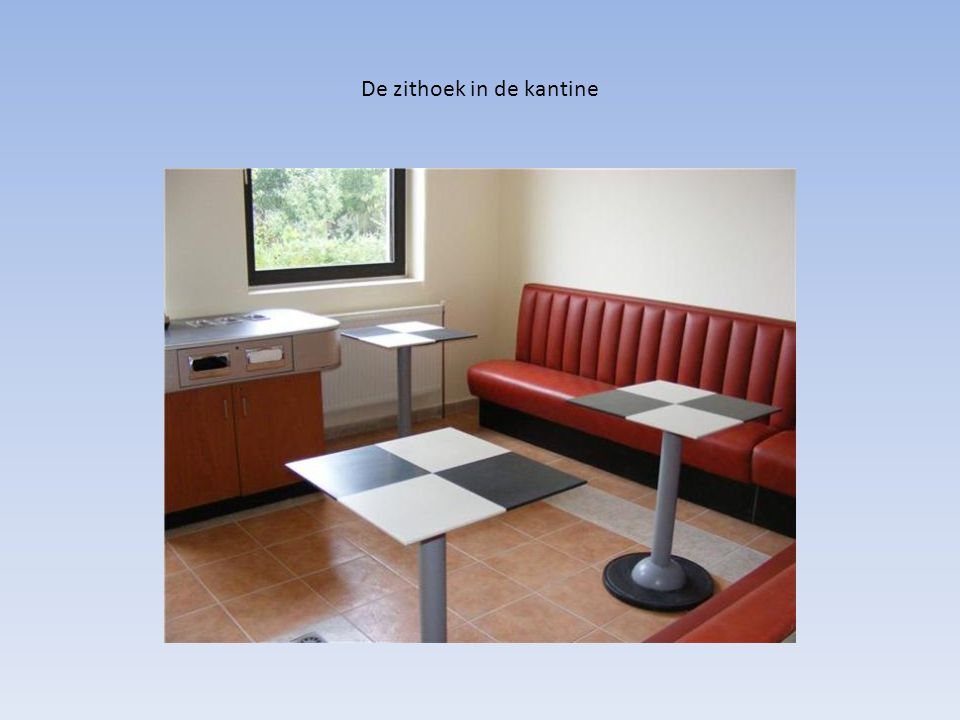 De zithoek in de kantine