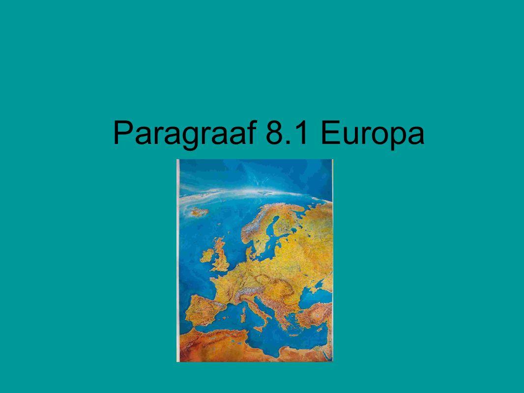 Paragraaf 8.1 Europa