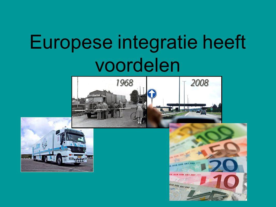 Europese integratie heeft voordelen