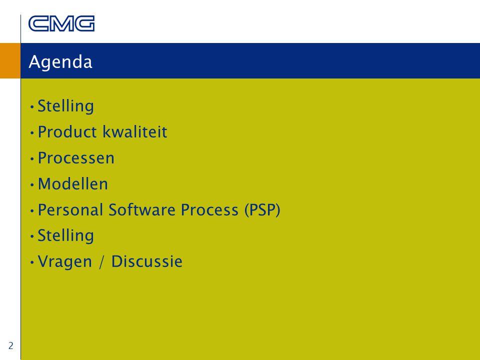 2 Agenda Stelling Product kwaliteit Processen Modellen Personal Software Process (PSP) Stelling Vragen / Discussie