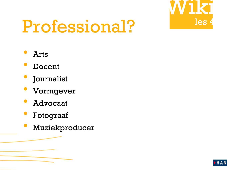les 4 Professional Arts Docent Journalist Vormgever Advocaat Fotograaf Muziekproducer