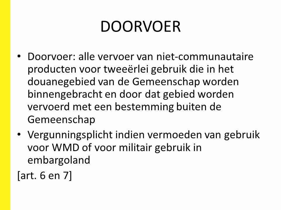 OVERBRENGING Geen vergunningsplicht voor overbrenging van goederen vermeld op bijlage IV van verordening 428/2009 naar Nederland of G.H.