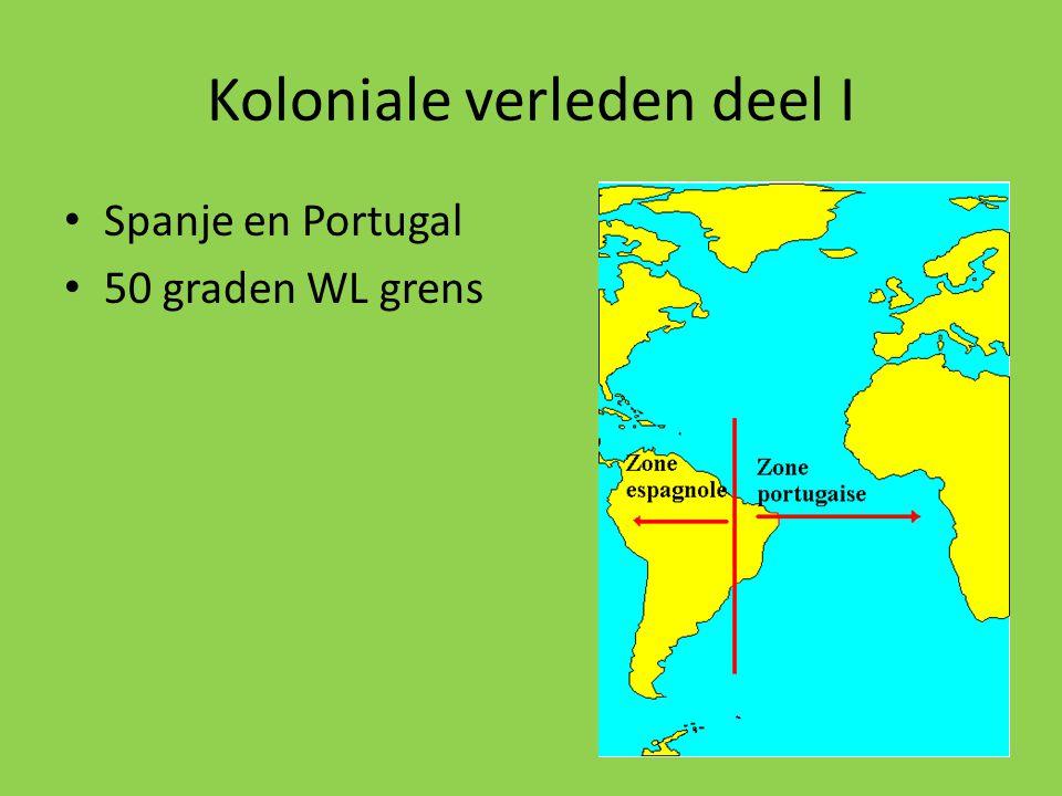 Koloniale verleden deel I Spanje en Portugal 50 graden WL grens