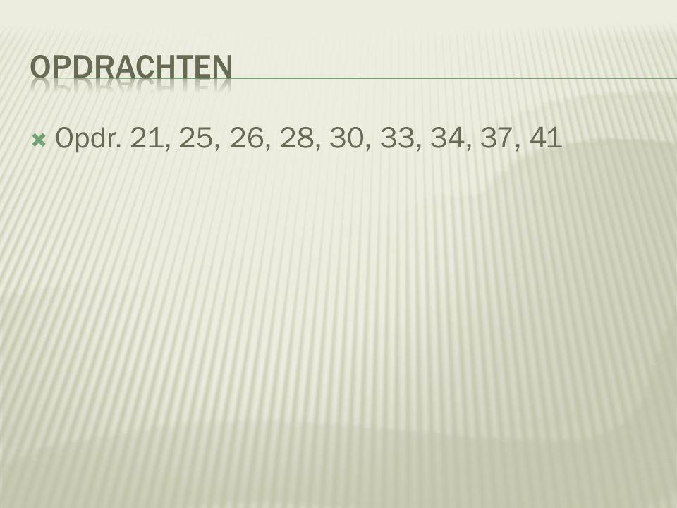  Opdr. 21, 25, 26, 28, 30, 33, 34, 37, 41