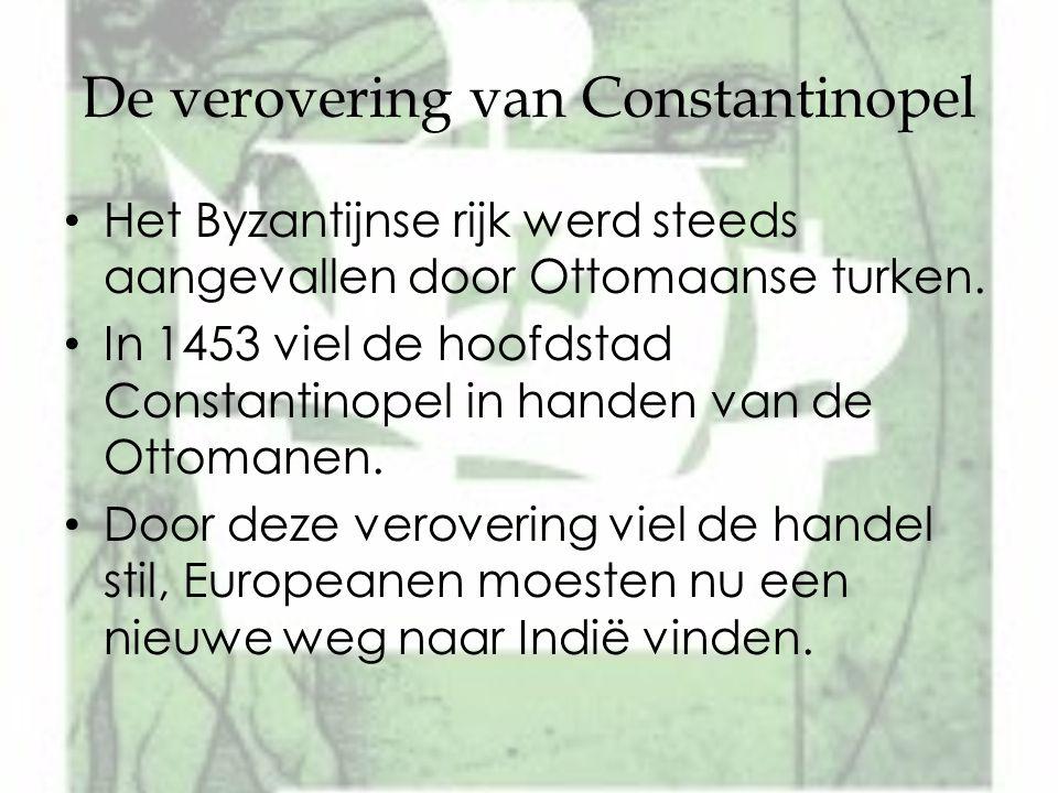 De verovering van Constantinopel Het Byzantijnse rijk werd steeds aangevallen door Ottomaanse turken. In 1453 viel de hoofdstad Constantinopel in hand