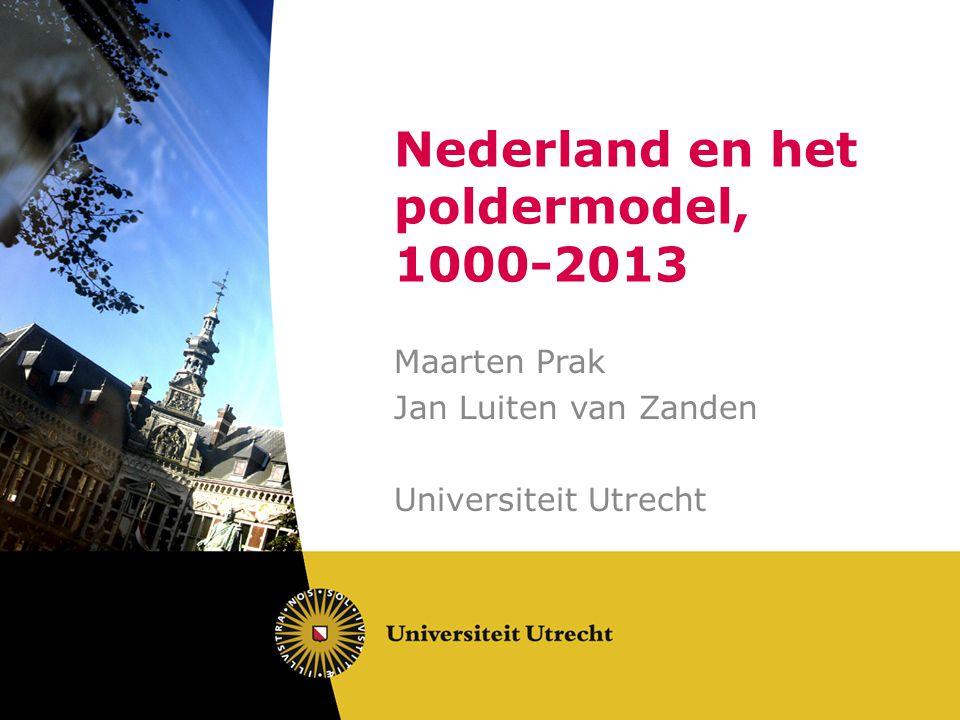 Achtergrond Boek in serie over NL'se geschiedenis Economische en sociale geschiedenis Vormgeven van duizend jaar UU-speerpunt Instituties van de Open Samenleving