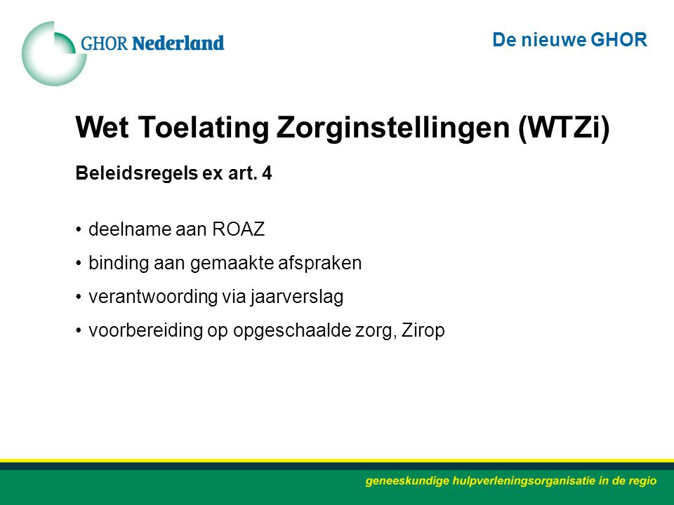 Wet Toelating Zorginstellingen (WTZi) Beleidsregels ex art.