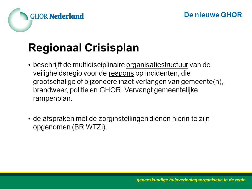 Regionaal Crisisplan beschrijft de multidisciplinaire organisatiestructuur van de veiligheidsregio voor de respons op incidenten, die grootschalige of