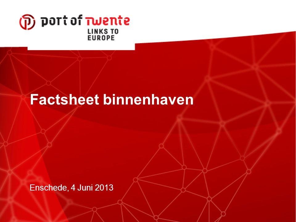 Factsheet binnenhaven Enschede, 4 Juni 2013