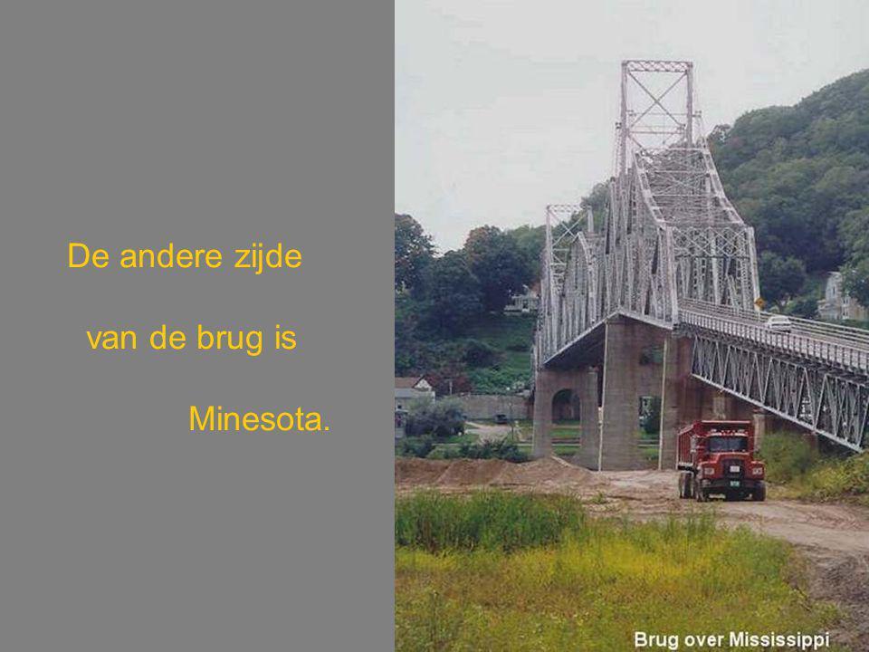 De andere zijde van de brug is Minesota.