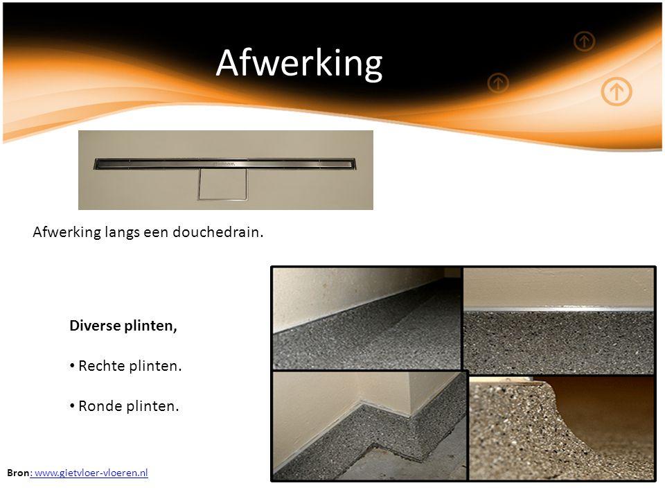 Afwerking Afwerking langs een douchedrain. Diverse plinten, Rechte plinten. Ronde plinten. Bron: www.gietvloer-vloeren.nl: www.gietvloer-vloeren.nl