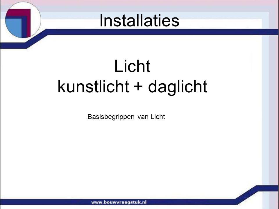 De relatie tussen de lichtstroom Φ en de luminantie van de bron L Voor diffuus stralende en/of reflecterende vlakken geldt: Waarin: Φ lichtstroom [lm] L luminantie van vlak of lichtbron [cd/m 2 ] A oppervlak [m 2 ] Installaties
