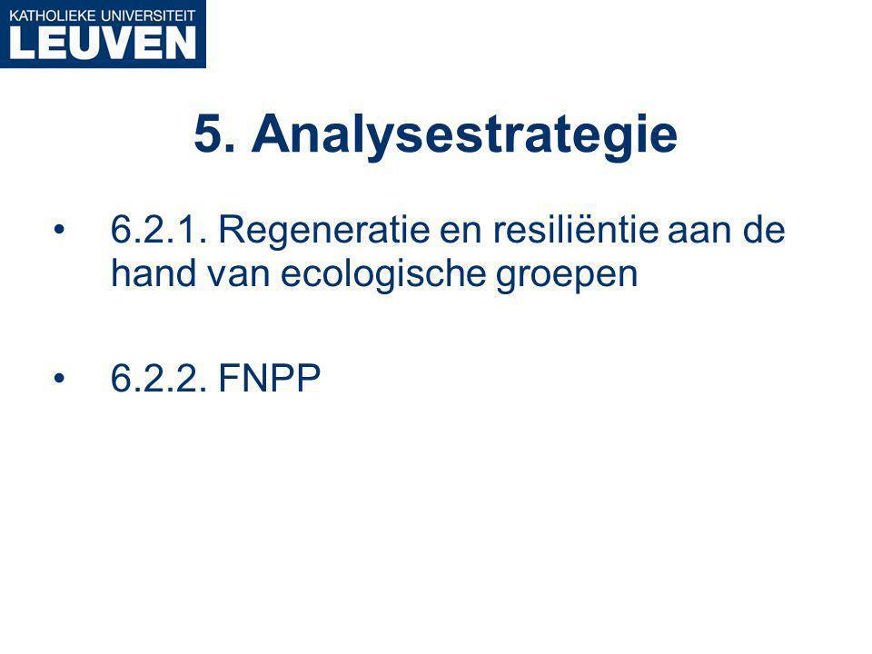 6.2.1. Regeneratie en resiliëntie aan de hand van ecologische groepen 6.2.2.