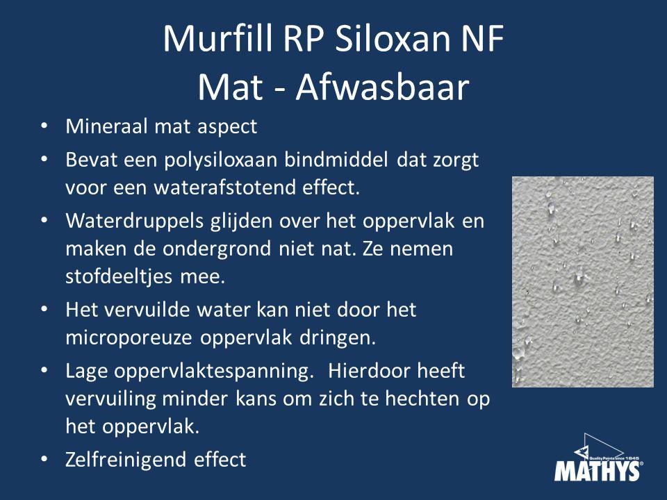 Murfill RP Siloxan NF Mat - Afwasbaar Mineraal mat aspect Bevat een polysiloxaan bindmiddel dat zorgt voor een waterafstotend effect.