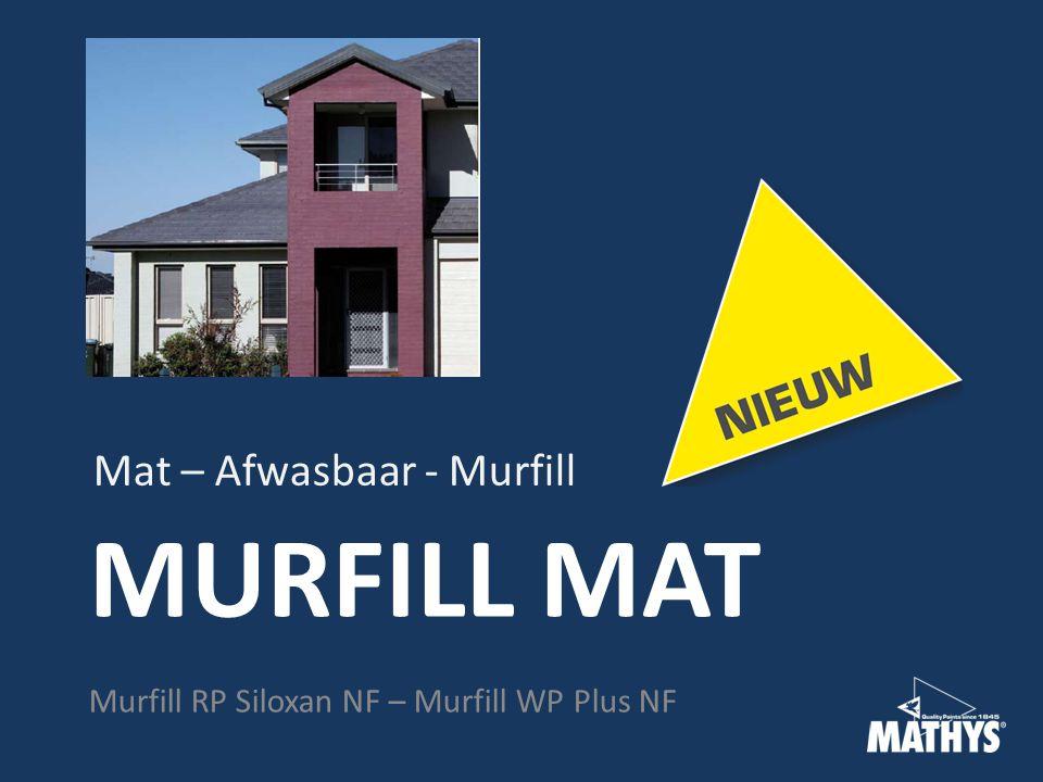MURFILL MAT Mat – Afwasbaar - Murfill Murfill RP Siloxan NF – Murfill WP Plus NF