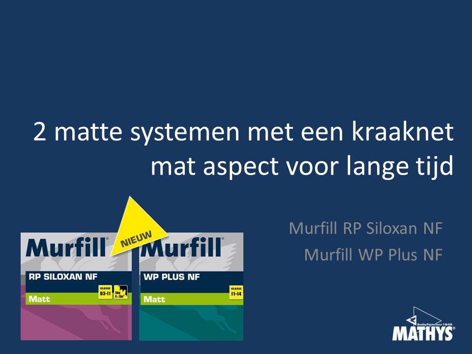 2 matte systemen met een kraaknet mat aspect voor lange tijd Murfill RP Siloxan NF Murfill WP Plus NF