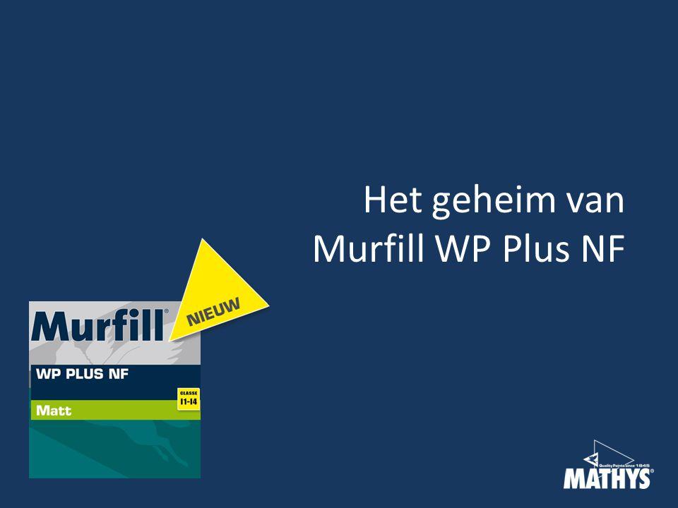 Het geheim van Murfill WP Plus NF
