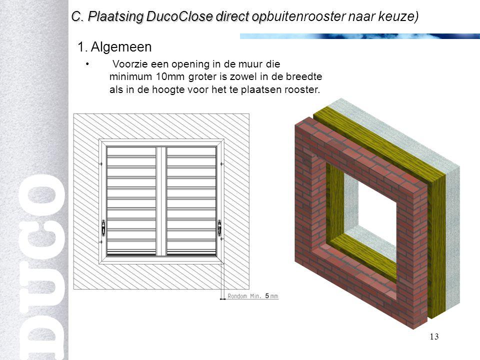 13 C.Plaatsing DucoClose direct op C.