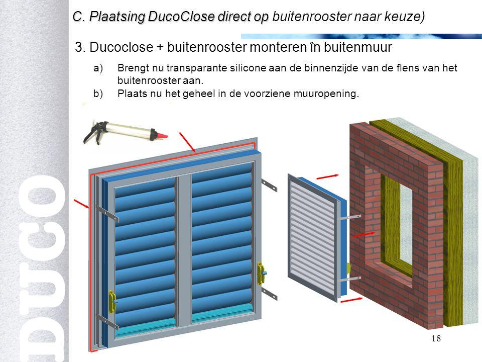 18 3.Ducoclose + buitenrooster monteren în buitenmuur C.